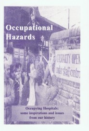 Occupational Hazards – Occupying Hospitals: some inspirations and issues from our history