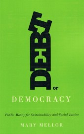 Debt or Democracy: Public Money for Sustainability and Social Justice