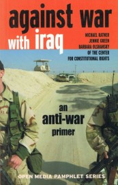 Against War In Iraq: An Anti-War Primer