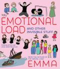 The Emotional Load And Other Invisible Stuff