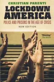 Lockdown America - Police And Prisons In The Age Of Crisis (New Edition)