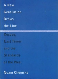 New Generation Draws the Line - Kosovo, East Timor and the Standards of the West (Hardback)