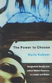 Power to Choose - Bangladeshi Women & Labour Market Decisions in London & Dhaka
