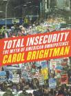 Total Insecurity - The Myth of American Omnipotence