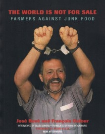The World Is Not For Sale: Farmers Against Junk Food