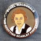 Ethel MacDonald, the Scottish Scarlet Pimpernel - enamel badge