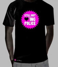 Still Not Loving the Police/Black t-shirt