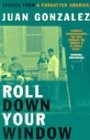 Roll Down Your Window, Stories from a Forgotten America