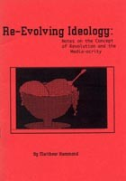 Re-Evolving Ideology: