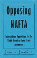 Opposing NAFTA