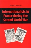 Internationalists in France During the Second World War