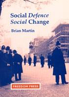 Social Defence: Social Change