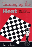 Turning Up The Heat: MI5 After the Cold War