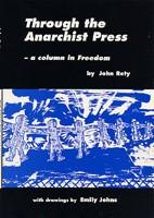 Through the Anarchist Press: