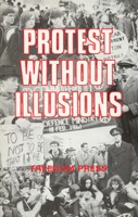 Protest Without Illusions