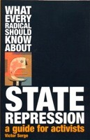 What Every Radical Should Know About State Repression