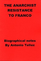 The Anarchist Resistance To Franco