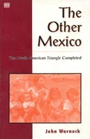 The Other Mexico: