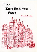 The East End Years: A Stepney Childhood