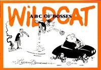 Wildcat ABC of Bosses