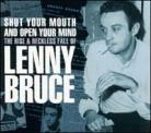 Shut Your Mouth and Open Your Mind - The Rise and Reckless Fall of Lenny Bruce