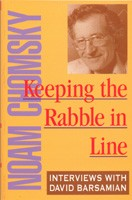 Keeping The Rabble In Line: Interviews with David Barsamian