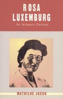 Rosa Luxemburg	An Intimate Portrait
