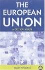 European Union, A Critical Guide