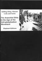 Anarchist Ethic in the Age of the Anti-globalization Movement