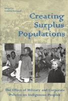 Creating Surplus Populations: