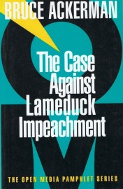 The Case Against Lameduck Impeachment