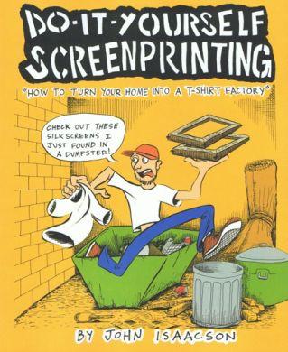 Do it yourself screenprinting akuk the european home of ak press do it yourself screenprinting solutioingenieria Choice Image